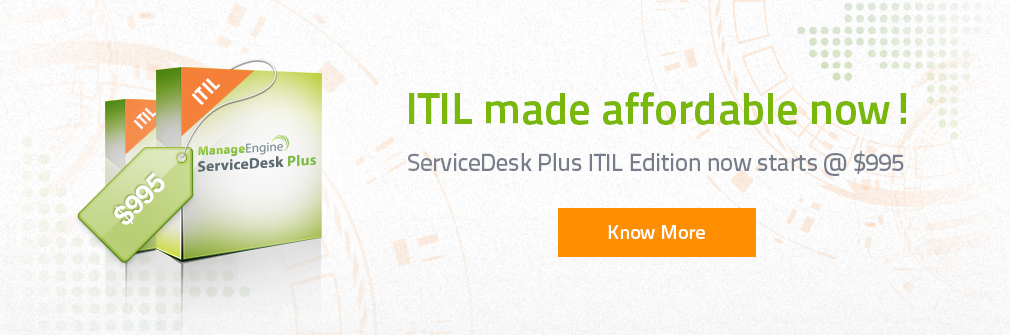 ManageEngine ServiceDesk Plus ITIL Edition