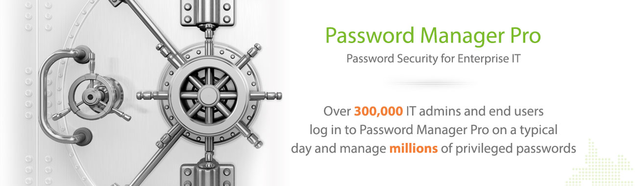 Password Manager Pro - Enterprise Password Management Software