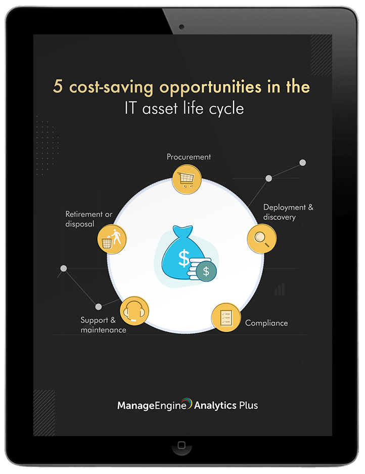 5 cost-saving opportunities in the IT asset life cycle