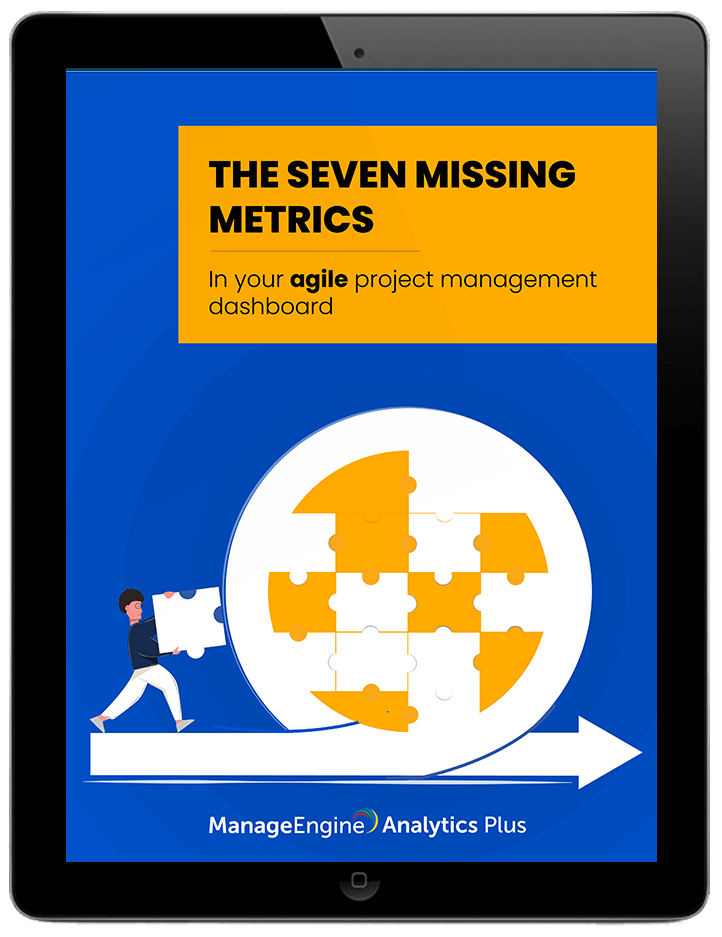 The seven missing metrics in your agile project management dashboard