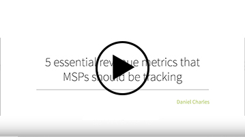 Webinar: 5 essential revenue metrics that MSPs should be tracking