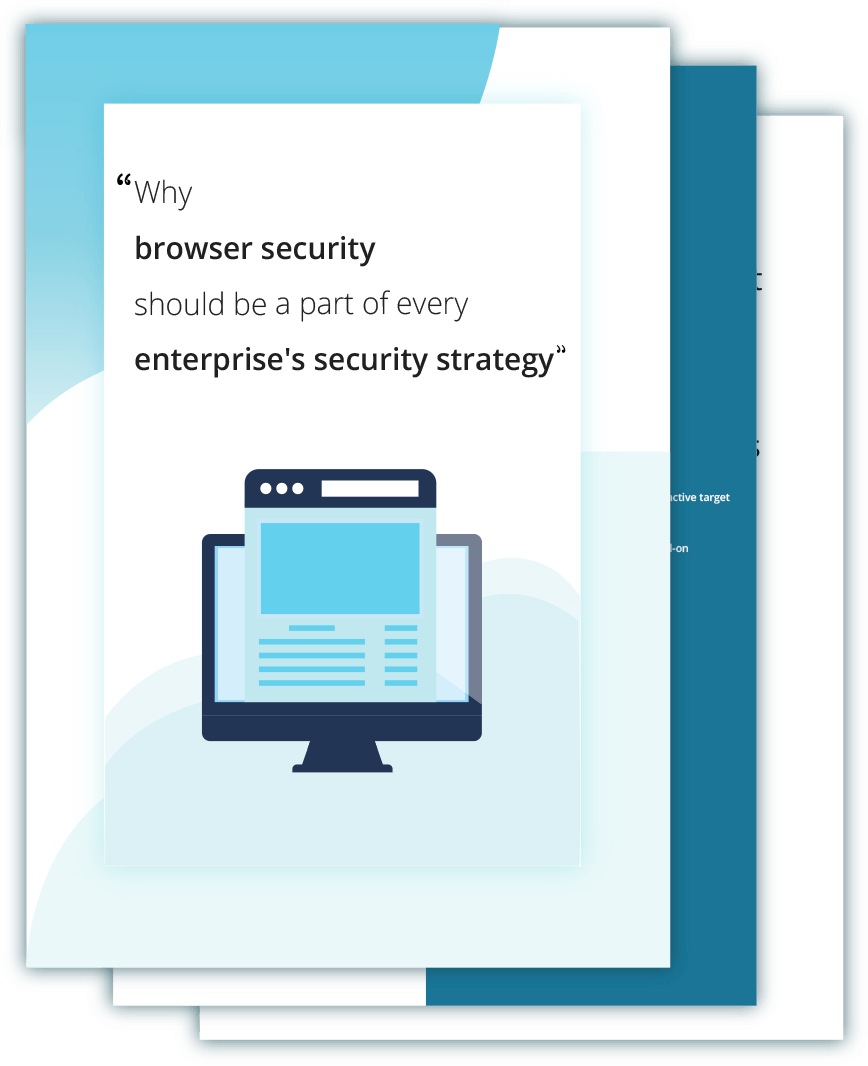 Why should IT teams secure browsers and include browser security in their endpoint security strategy.