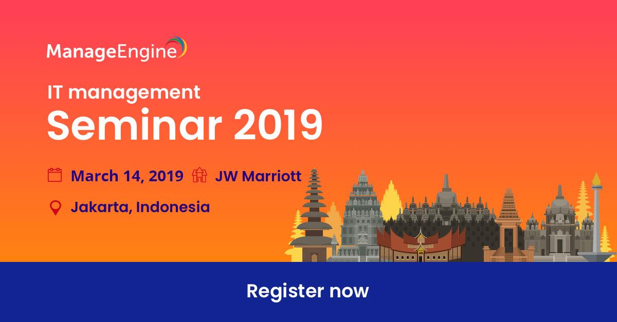 Manageengine Seminar 2019 Indonesia