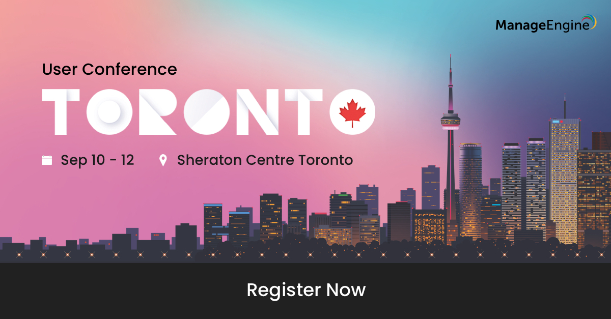 ManageEngine User Conference 2019 - Canada