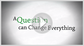 Question Everything - A Question can Change Everything
