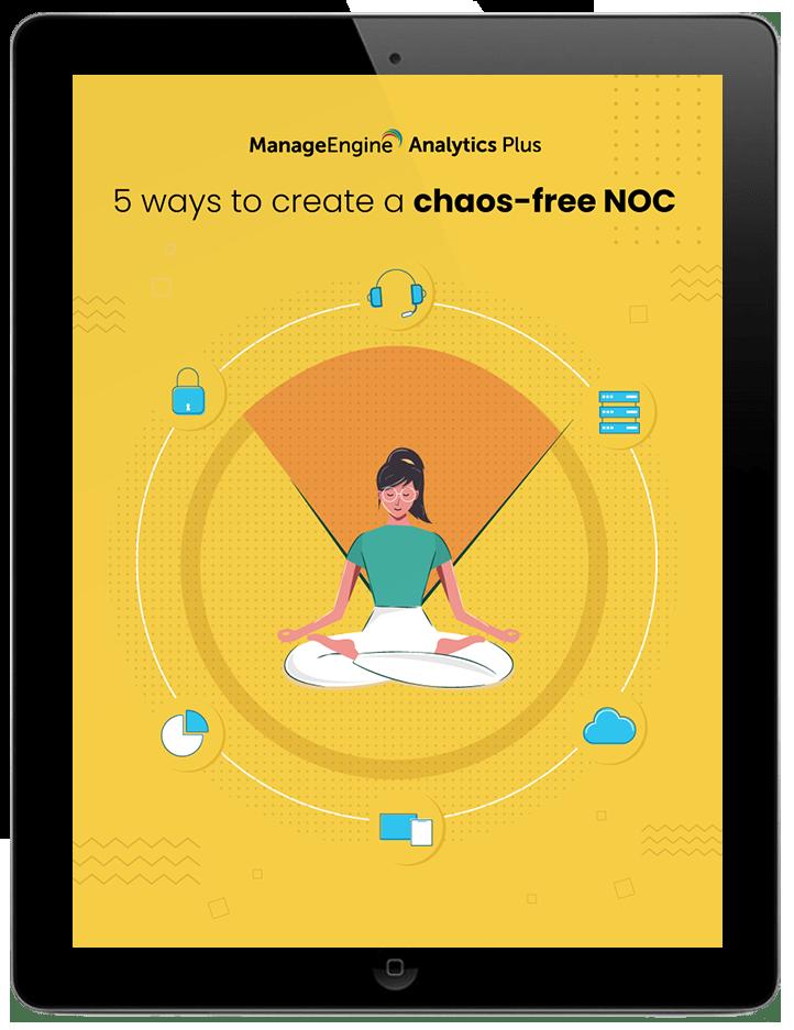 5 façons de créer un NOC sans chaos