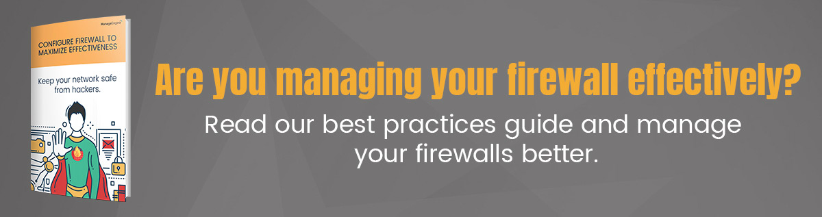 Firewall Best Practices - ManageEngine Firewall Analyzer