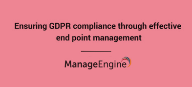 Ensuring GDPR compliance through effective Endpoint Management