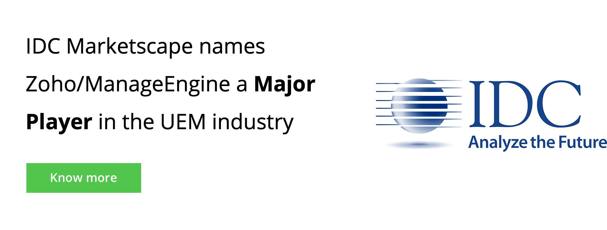 IDC Marketscape names Zoho/ManageEngine a major player in the UEM industry