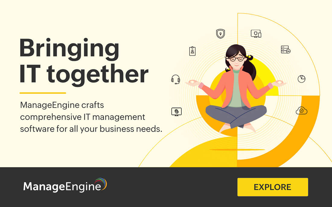 ManageEngine - IT Operations and Service Management Software