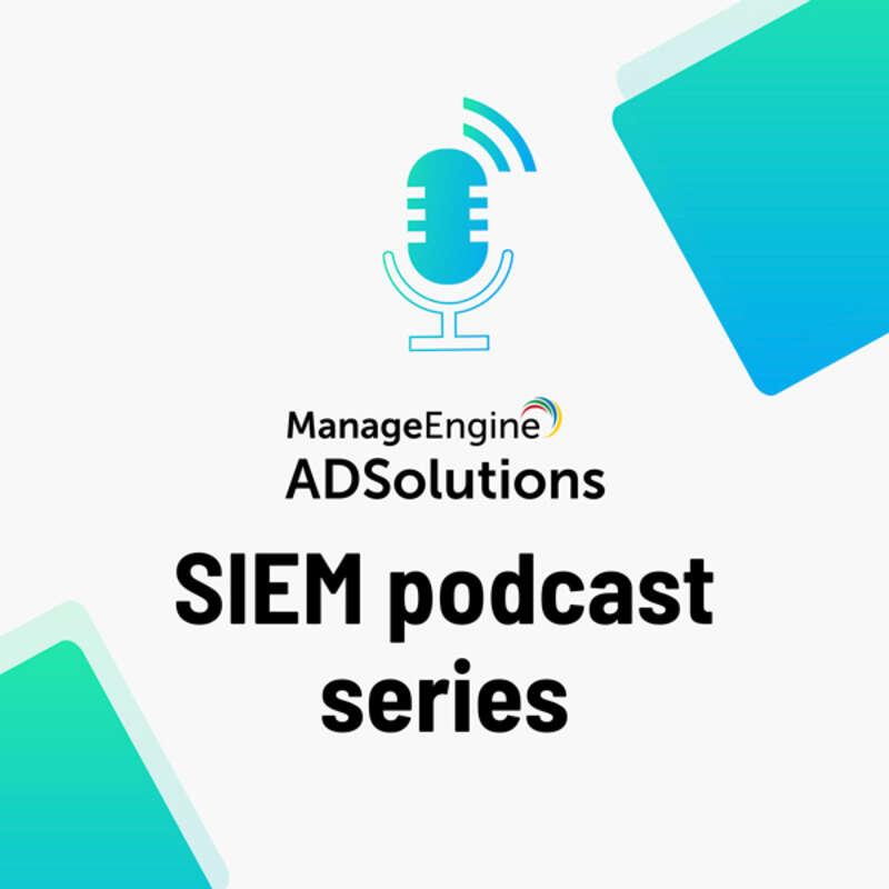 SIEM podcast series