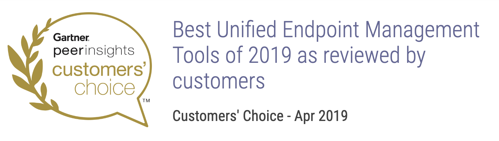Best Unified Endpoint Management Tools of 2019 as reviewed by customers   Customers' Choice - Apr 2019