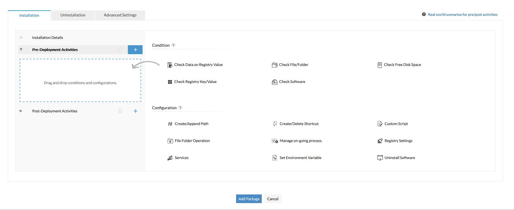 Attività di pre-distribuzione: Configura i controlli della condizione e distribuisci le configurazioni prima di installare il pacchetto