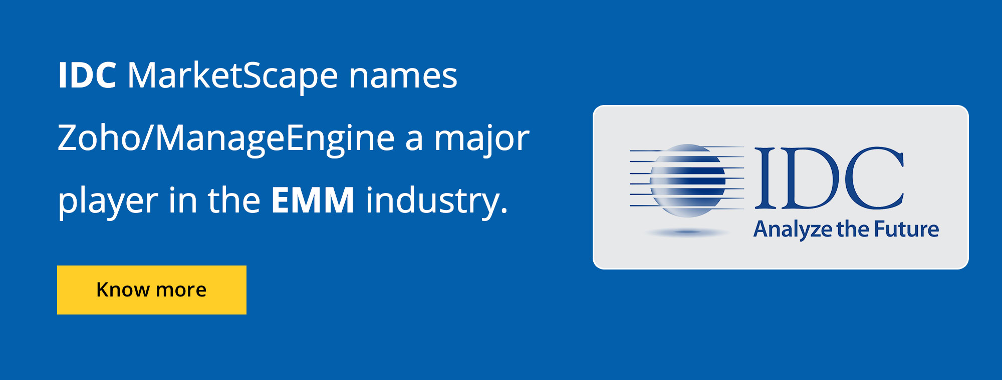 IDC identifies ManageEngine as a Major Player in the EMM industry