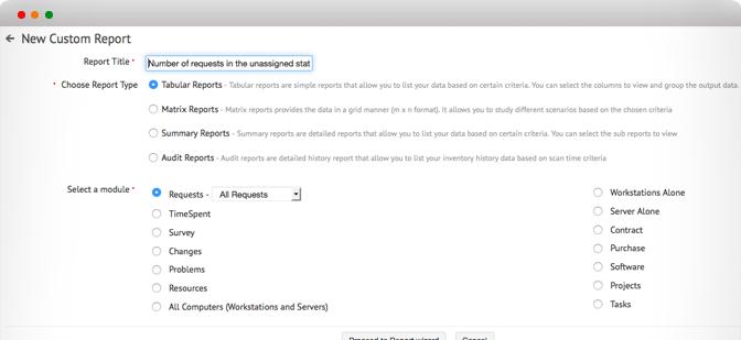 Crea report di help desk personalizzati in pochi minuti. Nessuna codifica necessaria.