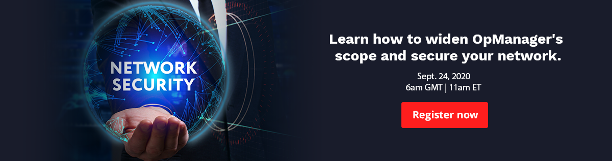 Learn how to expand OpManager's scope and secure your network