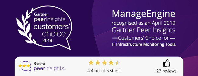 ManageEngine recognized as April 2019 Gartner Peer Insights Customers' Choice for IT Infrastructure Monitoring Tools