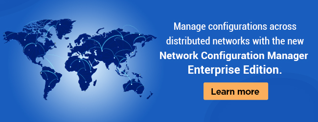 Network Configuration Manager Enterprise edition released