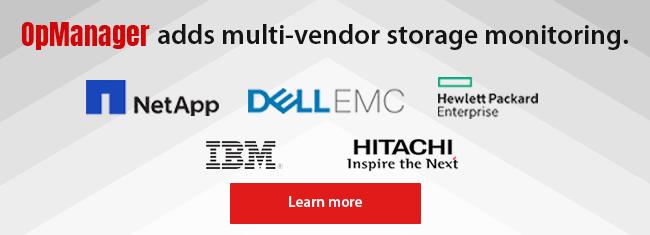 Bringing multi-vendor storage monitoring in OpManager.