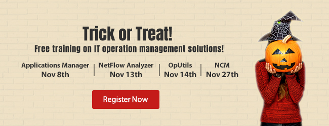 Trick or Treat! Free training on IT operation management solutions!