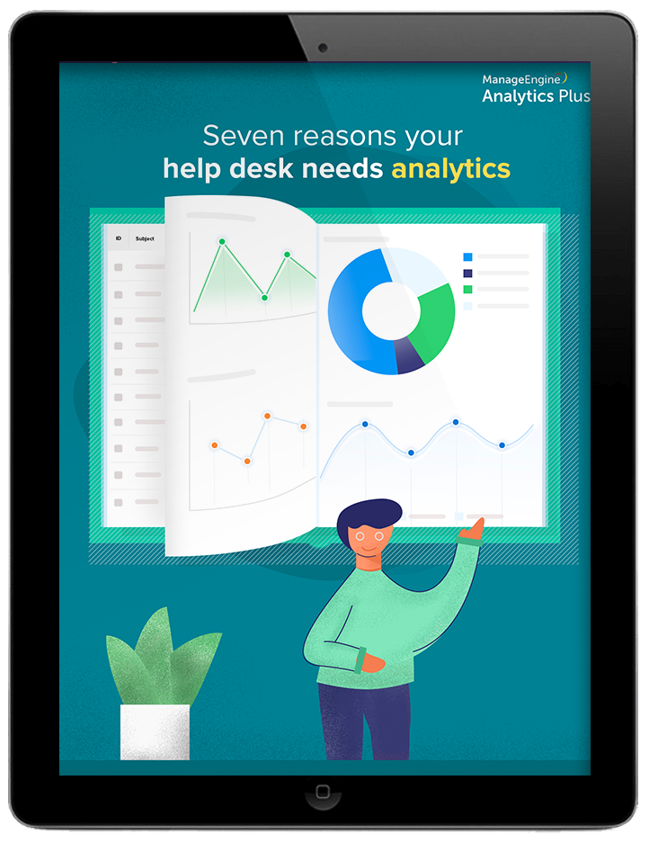 Seven reasons your help desk needs analytics.