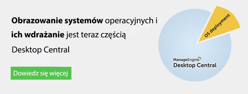 OS Deployment now on Desktop Central