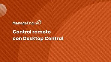 Miniatura video control remoto ManageEngine Desktop Central