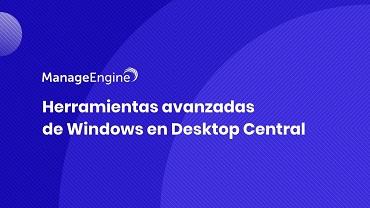 Miniatura video herramientas de Windows ManageEngine Desktop Central