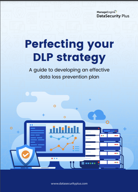 perfecting your dlp strategy