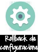 Rollback de configuraciones