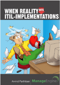 When Reality Hits ITIL - Implementations