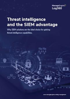 Threat intelligence and the SIEM advantage