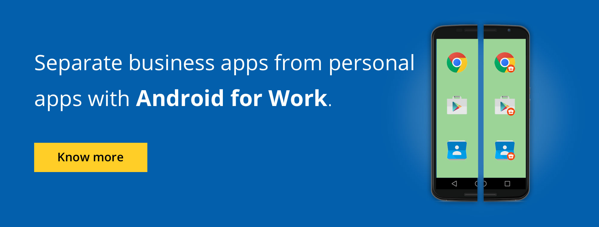 Separate business apps form personal apps with Android for Work