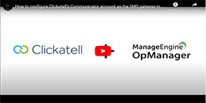 Configuring Clickatell's Communicator account as the SMS gateway in OpManager