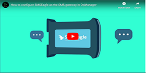 Configuring SMSEagle as the SMS gateway in OpManager