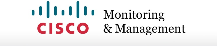 Cisco Network Monitoring : Cisco monitoring and network management software