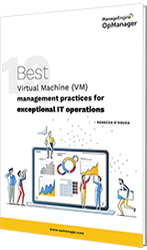 Best virtual server management practices for exceptional IT operations