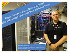 Flagler college replaces microsoft SCOM with opmanager to manage 3300 interfaces
