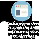 Mechanisme voor beoordeling en goedkeuring van veranderingen