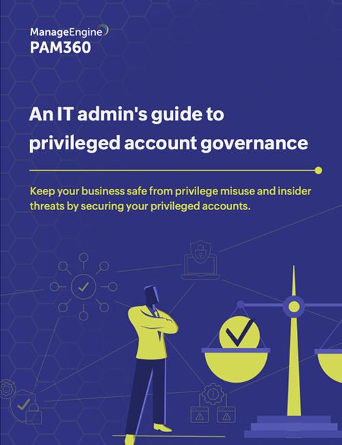 Privileged account management essentials