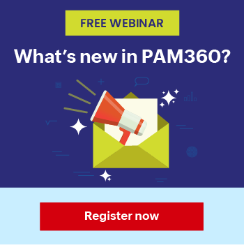 What's new in PAM360