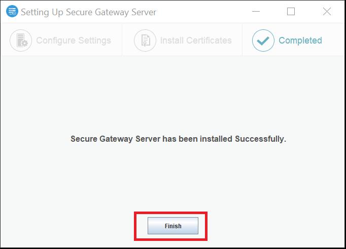 Secure Gateway Server finishing installation