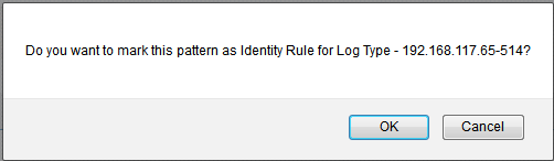 Save the pattern as Identity Rule for this user defined Log Type