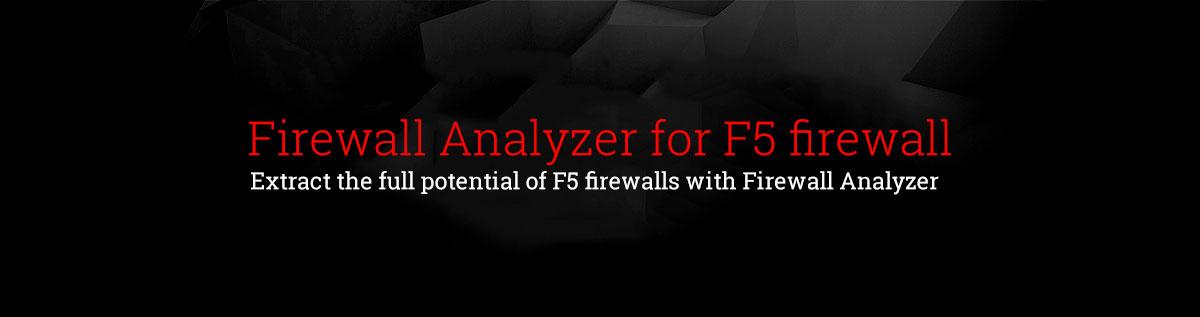 Firewall Analyzer for F5 Big IPfirewall