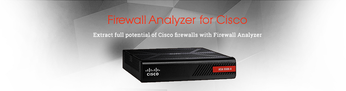 Firewall Analyzer for Cisco