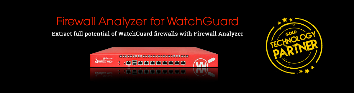 Firewall Analyzer for WatchGuard