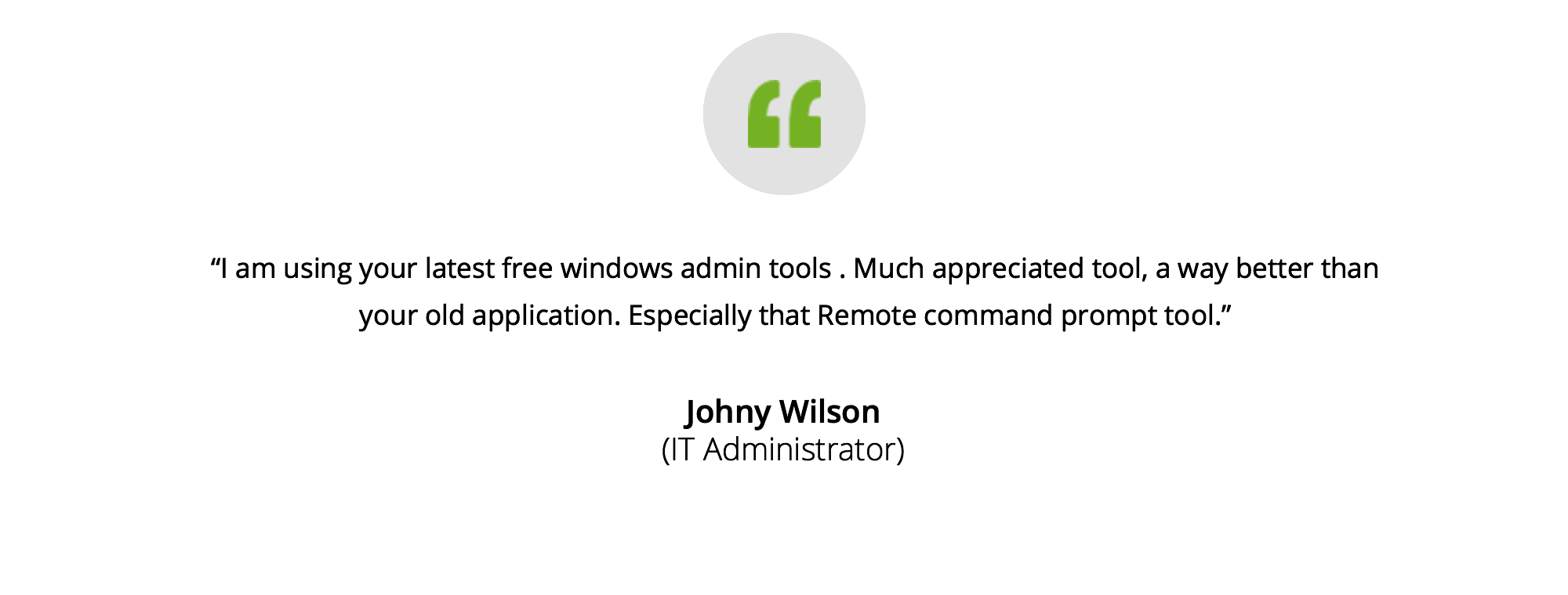 Johny Wilson's testimonial on windows tools