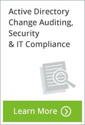 Active Directory Change Auditing, Security & IT Compliance