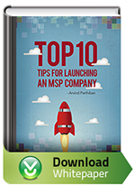 Top 10 Tips for Launching an MSP Company