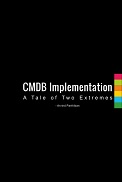 CMDB Implementation - A Tale of Two Extremes